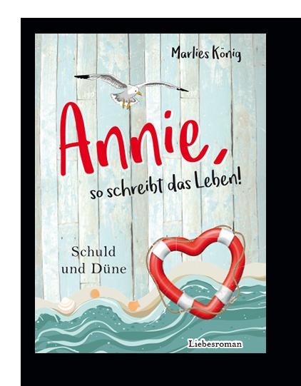 Annie, so schreibt das Leben!