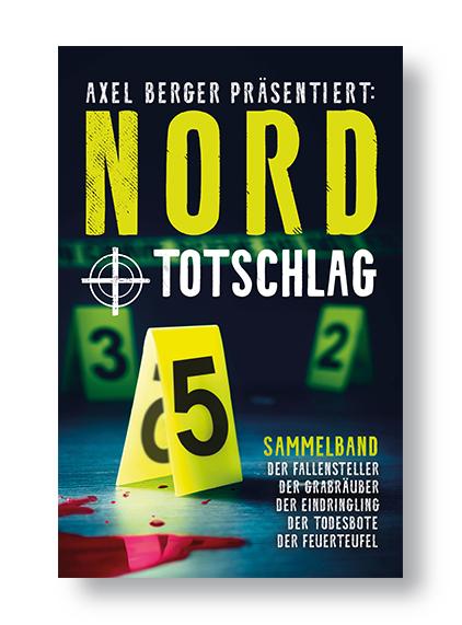 Nord und Totschlag: (eBook-Sammelband, 5 Nordseekrimis)